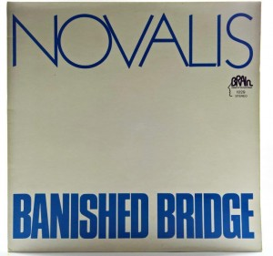 Novalis - Banished Bridge 1973 GER 1 PRESS
