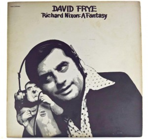 David Frye  - Richard Nixon: A Fantasy