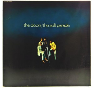 Doors - The Soft Parade 1969 GER 1 PRESS