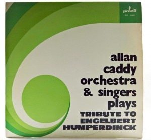 Allan Caddy Orchestra & Singers Plays - Tribute To Engelbert Humperdinck