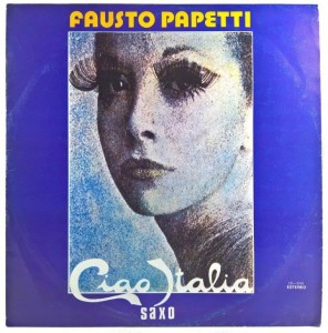 Fausto Papetti - Ciao Italia CUBAN PRESS