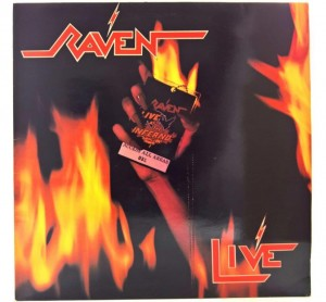Raven - Live At The Inferno 1984 UK 1 PRESS