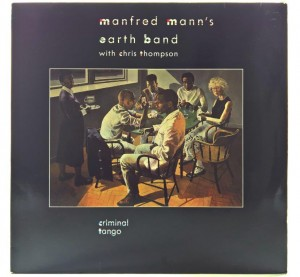 Manfred Mann's Earth Band With Chris Thompson - Criminal Tango