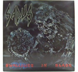 Sadus - Swallowed In Black 1990 HOL 1 PRESS