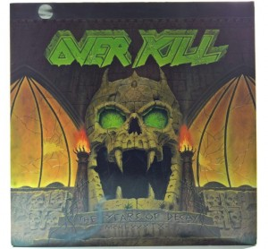 Overkill - The Years Of Decay 1989 HOL 1 PRESS