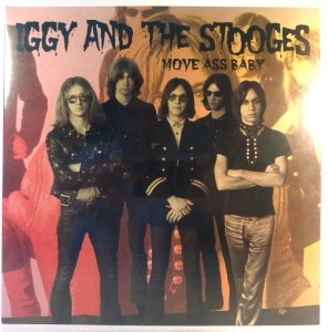 Iggy And The Stooges - Move Ass Baby (nowa)
