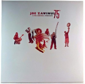 Joe Zawinul & The Zawinul Syndicate - 75th