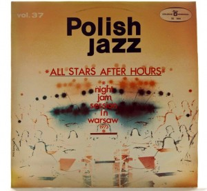 All Stars After Hours - Night Jam Session In Warsaw 1973 Blue Labels