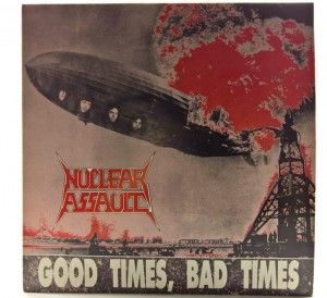 Nuclear Assault - Good Times, Bad Times 1988 UK