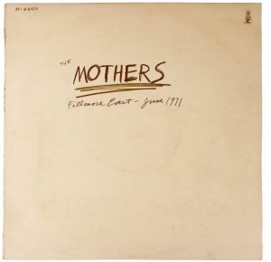 Mothers - Fillmore East - June 1971 UK 1 PRESS