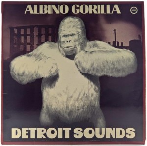 Albino Gorilla - Detroit Sounds
