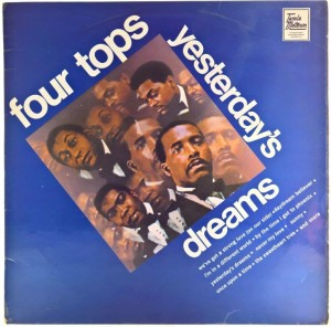 Four Tops - Yesterday's Dreams UK 1969