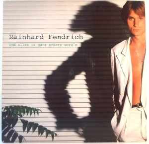 Rainhard Fendrich - Und Alles Is Ganz Anders Word'n