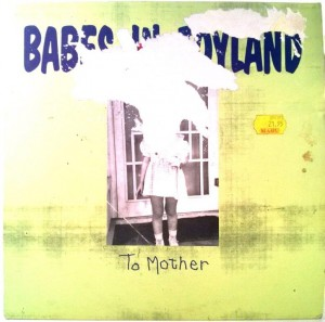 Babes In Toyland - To Mother