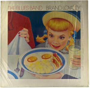 Blues Band - Brand Loyalty