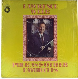 Lawrence Welk - Polkas And Other Favorites