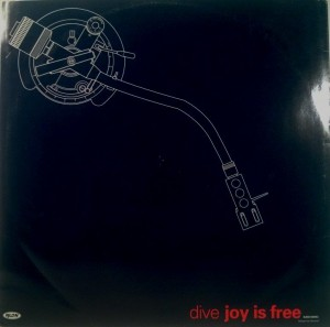 Dive - Joy Is Free