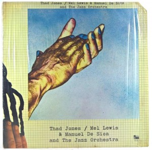 Thad Jones / Mel Lewis And The Jazz Orchestra