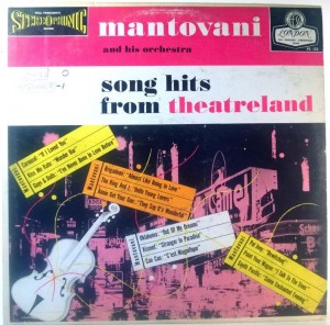 Mantovani And His Orchestra - Song Hits From Theatreland