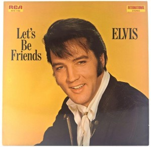 Elvis Presley - Let's Be Friends 1970 GER