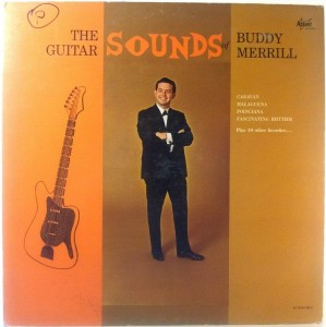 Buddy Merrill - The Guitar Sounds Of Buddy Merrill