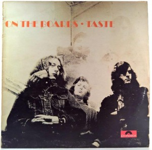 Taste - On The Boards uk 1970