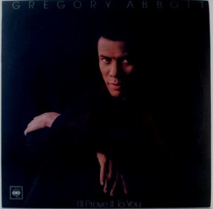 Gregory Abbott - I'll Prove It To You