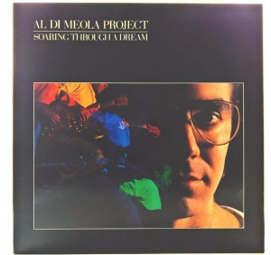 Al Di Meola Project - Soaring Through A Dream 1985 US