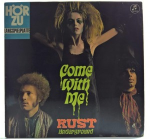 Rust - Come With Me 1969 GER 1 PRESS