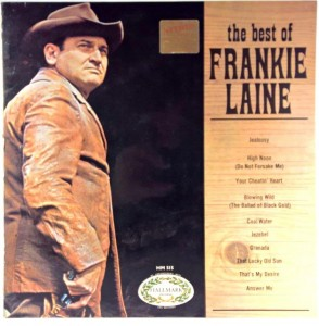 Frankie Laine - The Best Of Frankie Laine