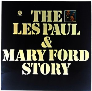 Les Paul & Mary Ford - The Les Paul & Mary Ford Story