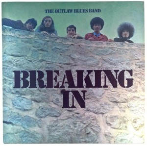 Outlaw Blues Band - Breaking In