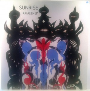 Sunrise - Taxi Alien EP