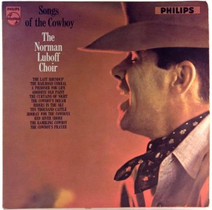 Norman Luboff Choir - Songs Of The Cowboy